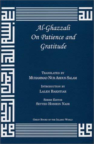 Al-Ghazzali on Patience and Gratitude 9781567447057