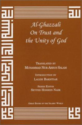 Al-Ghazzali on Trust and the Unity of God 9781567447101