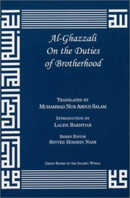 Al-Ghazzali on the Duties of Brotherhood 9781567446883