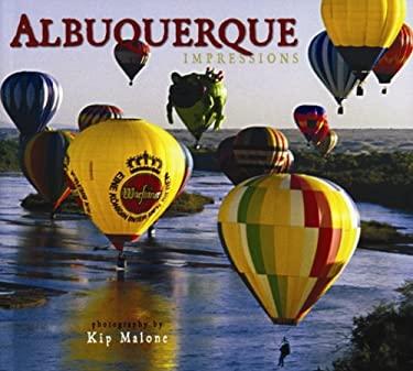 Albuquerque Impressions 9781560374671