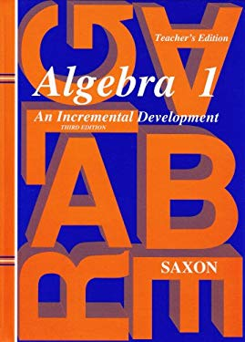 Algebra 1: An Incremental Development 9781565771352