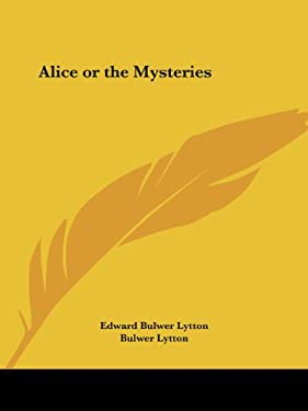 Alice or the Mysteries 9781564596918