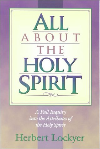 All about the Holy Spirit 9781565632004