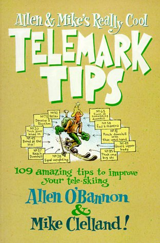 Allen & Mike's Really Cool Telemark Tips 9781560448518