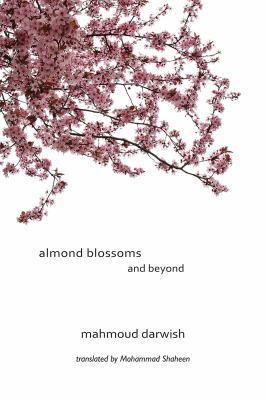 Almond Blossoms and Beyond 9781566567770