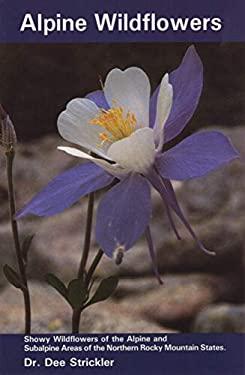 Alpine Wildflowers 9781560440116