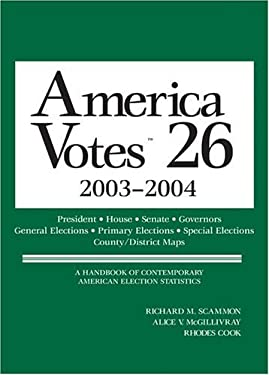 America Votes 26: Election Returns by State 9781568029740