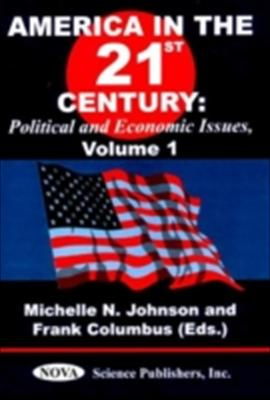 America in the 21st Century: Political & Economic Issues
