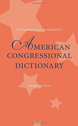 American Congressional Dictionary, 3D Edition 9781568026114