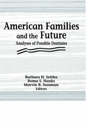 American Families and the Future 9781560244684