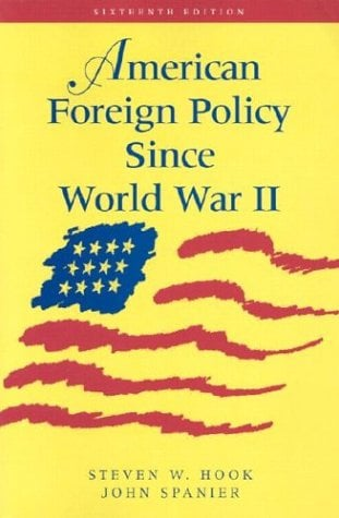 American Foreign Policy Since World War II 9781568028187