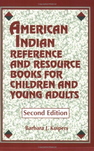 American Indian Reference and Resource Books for Children and Young Adults 9781563082580