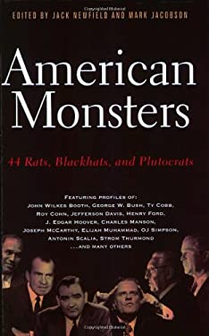 American Monsters: 44 Rats, Blackhats, and Plutocrats 9781560255543