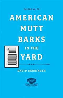 Emigre: American Mutt Barks in the Yard - #68 9781568984865