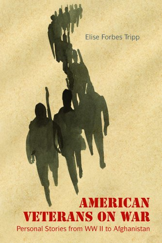 American Veterans on War: Personal Stories from World War II to Afghanistan 9781566568678