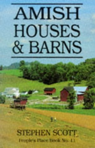 Amish Houses and Barns 9781561480524