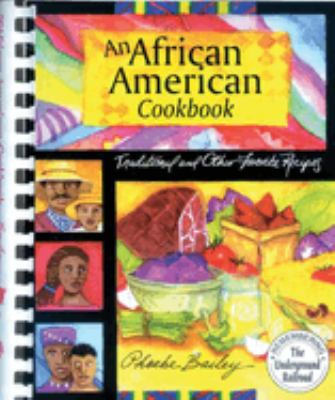 An African American Cookbook: Living the Experience