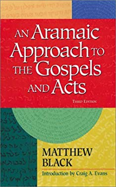 An Aramaic Approach to the Gospels and Acts 9781565630864