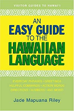 An Easy Guide to the Hawaiian Language 9781566477154