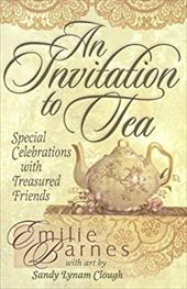 An Invitation to Tea [With 8 Invitation Pack] 6992238