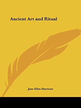 Ancient Art and Ritual 9781564595966
