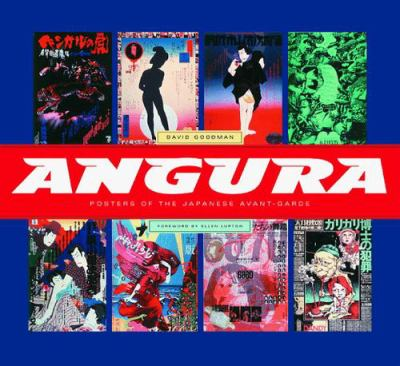 Angura: Posters of the Japanese Avant-Garde 9781568981789
