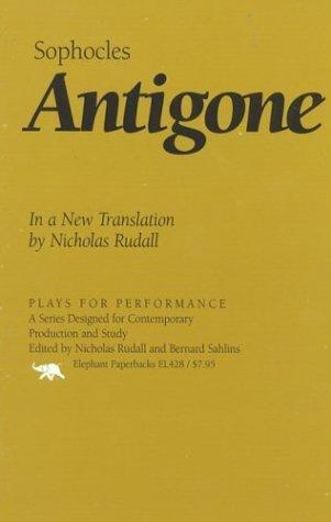 Antigone: In a New Translation by Nicholas Rudall 9781566632119