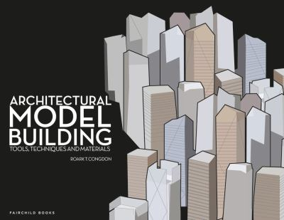 Architectural Model Building By Roark T Congdon Reviews
