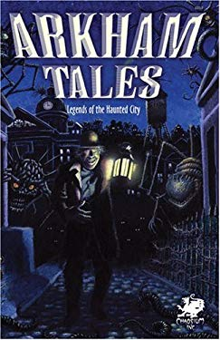 Arkham Tales: Legends of the Haunted City 9781568821856