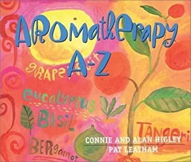 Aromatherapy A-Z 9781561707966