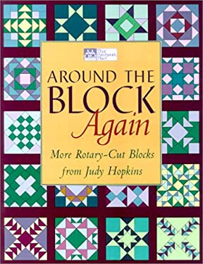 Around the Block Again: More Rotary-Cut Block from Judy Hopkins
