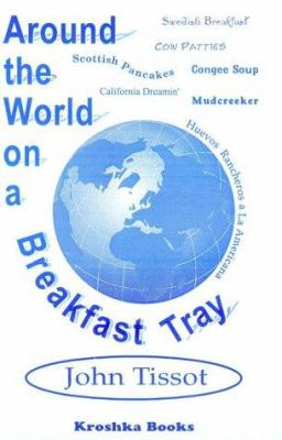 Around the World on a Breakfast Tray 9781560723219