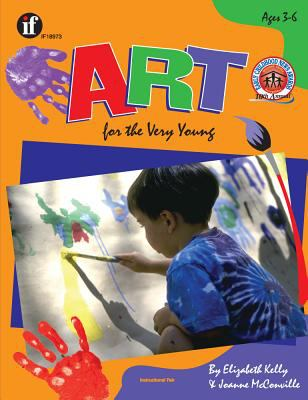 Art for the Very Young, Grades Pk - K 9781568226682