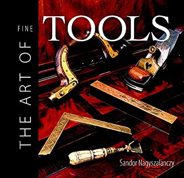 Art of Fine Tools 9781561583614