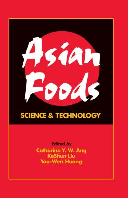 Asian Foods: Science and Technology 9781566767361