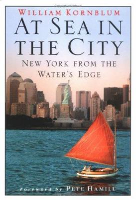 At Sea in the City: New York from the Water's Edge 9781565122659