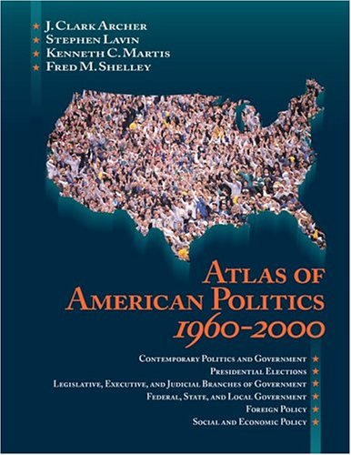 Atlas of American Politics 1960-2000 9781568026657