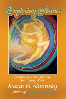 Auras: Cleansing and Strengthening Your Energy Field 9781564148025
