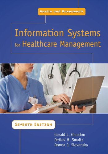 Austin and Boxerman's Information Systems for Healthcare Management 9781567932973