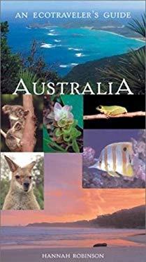 Australia: An Ecotraveler's Guide 9781566564793