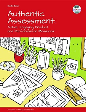 Authentic Assessment: Active, Engaging Product and Performance Measures 9781560902454