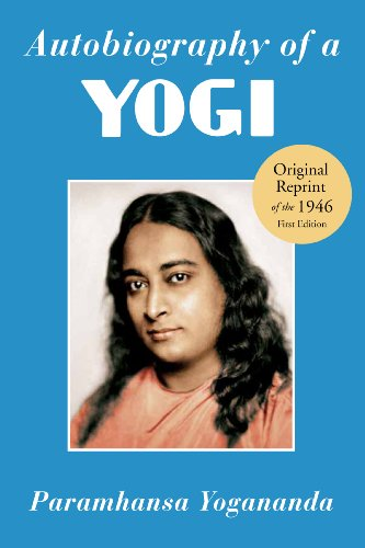 Autobiography of a Yogi: Reprint of the Philosophical Library 1946 First Edition 9781565892125