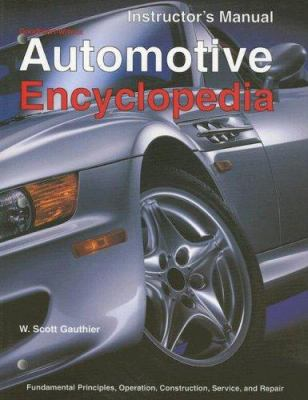 Automotive Encyclopedia: Fundamental Principles, Operation, Construction, Service, and Repair 9781566377157