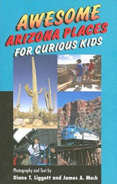 Awesome Arizona Places for Curious Kids 9781565795235