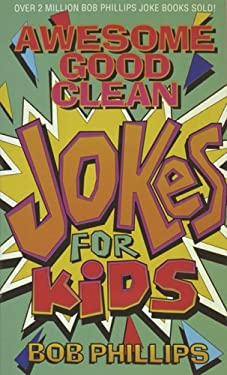 Awesome Good Clean Jokes for Kids 9781565070622