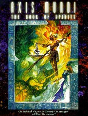 Axis Mundi: The Book of Spirits 9781565043152