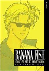 Banana Fish, Vol. 6 7038481