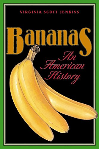 Bananas: An American History 9781560989660
