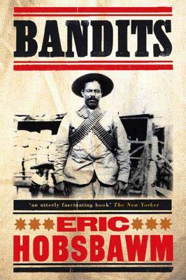 Bandits - Hobsbawm, Eric J.