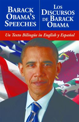 Barack Obama's Speeches/Los Discursos de Barack Obama 9781569757307